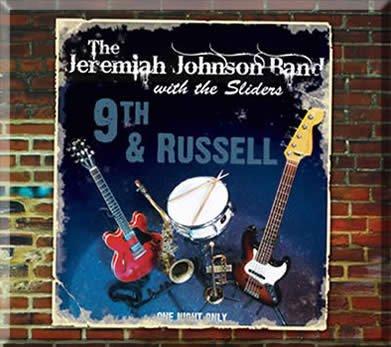The Jeremiah Johnson Band with the Sliders – 9th & Russell