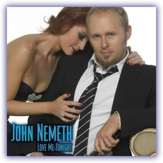 John Németh – Love Me Tonight