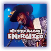 Bernard Allison – Energized, Live In Europe