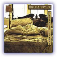 Big Daddy 'O' – Deranged Covers
