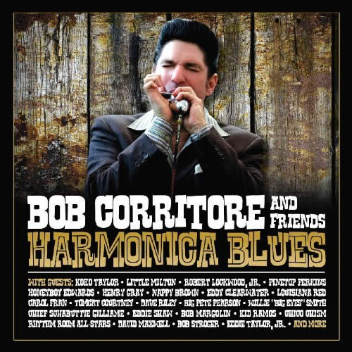 Bob Corritore and Friends – Harmonica Blues