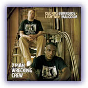 Cedric Burnside & Lightnin' Malcolm