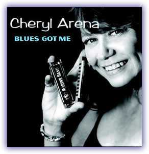 CD image - Cheryl Arena – Blues Got Me