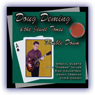 Doug Deming & the Jewel Tones - Double Down