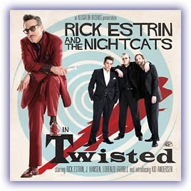 CD image - Rick Estrin and The Nightcats – Twisted
