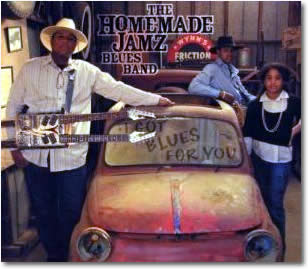 The Homemade Jamz Blues Band – I Got Blues For You