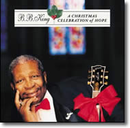 B. B. King - Christmas Celebration of Hope