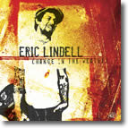 Eric Lindell – Change In The Weather