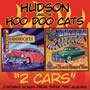 Hudson & the Hoo Doo Cats ::  2 Cars