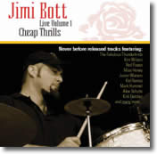 Jimi Bott – Live Volume 1 Cheap Thrills