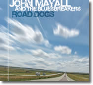 John Mayall & The Bluesbreakers – Road Dogs