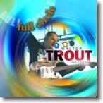 "Walter Trout & Friends ""Full Circle"""