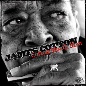 James Cotton – Cotton Mouth Man