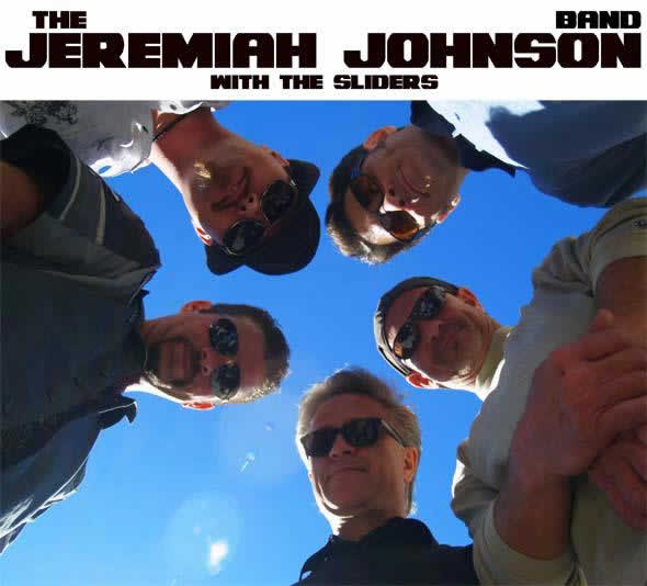 The Jeremiah Johnson Band with The Sliders