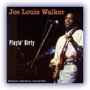 Joe Louis Walker – Playin' Dirty