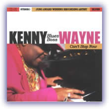 "Kenny ""Blues Boss"" Wayne - Can't Stop Now"