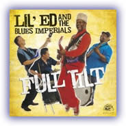 Lil Ed and the Blues Imperials - Full Tilt