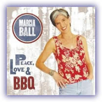 "Marcia Ball - ""Peace, Love, and BBQ"""