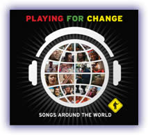 Playing For Change – Songs Around the World (CD/DVD)
