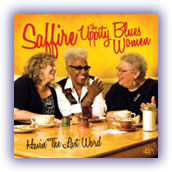Saffire the Uppity Blues Women - Havin' The Last Word