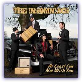 The Insomniacs – At Least I'm Not With You