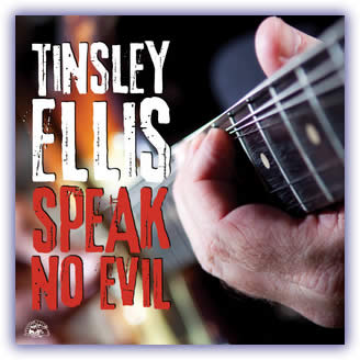 Tinsley Ellis – Speak No Evil